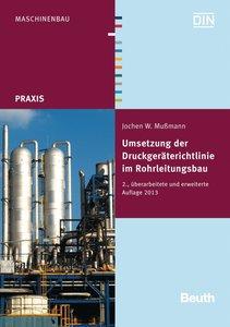 Umsetzung der Druckgeräterichtlinie im Rohrleitungsbau