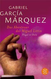Die Abenteuer des Miguel Littin