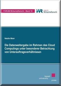 Die Datenweitergabe im Rahmen des Cloud Computings unter besonde
