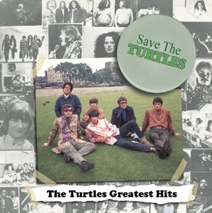 Save The Turtles: The Turtles Greatest Hits