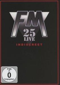 Indiscreet 25 Live