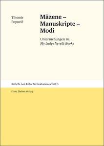 Mäzene - Manuskripte - Modi