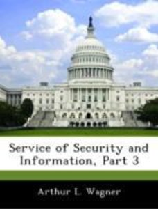 Service of Security and Information, Part 3