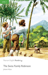 The Swiss Family Robinson. Level 3. With MP3 Pack