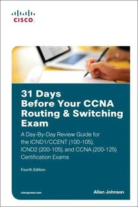 31 Days Before Your CCNA Routing & Switching Certification Exam