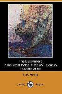 The Buccaneers in the West Indies in the XVII Century