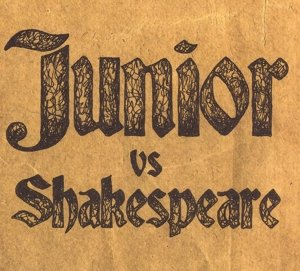 Junior Vs. Shakespeare