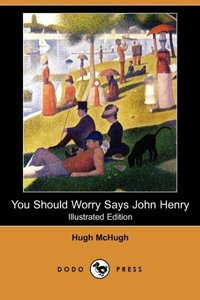 YOU SHOULD WORRY SAYS JOHN HEN