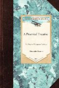 A Practical Treatise