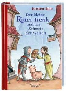 Der kleine Ritter Trenk und das Schwein der Weisen - Vorlesegesc