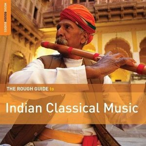 Rough Guide: Indian Classical Music