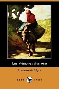 Les Memoires D'Un Ne (Dodo Press)