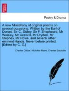 A new Miscellany of original poems on several occasions. Written