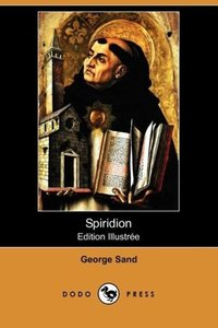 Spiridion (Edition Illustree) (Dodo Press)