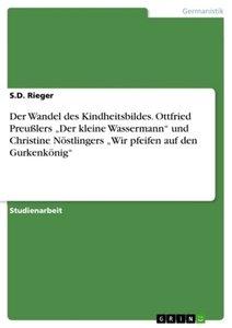 """Der Wandel des Kindheitsbildes. Ottfried Preußlers """"Der kleine W"""