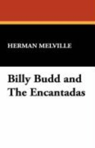 Billy Budd and The Encantadas