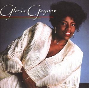 Gloria Gaynor (Remastered+Expanded Ed.)