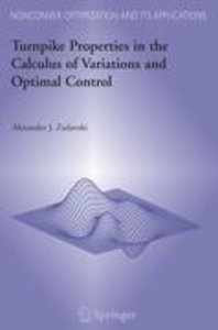 Turnpike Properties in the Calculus of Variations and Optimal Co