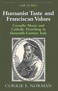 Humanist Taste and Franciscan Values
