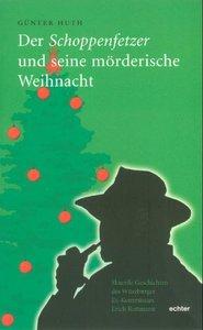 Der Schoppenfetzer und seine mörderische Weihnacht