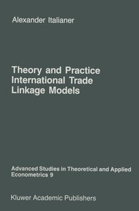 Theory and Practice of International Trade Linkage Models