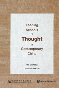 Leading Schools of Thought in Contemporary China