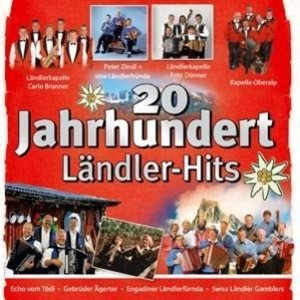 20 Jahrhundert Ländler-Hits