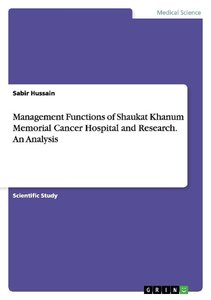 Management Functions of Shaukat Khanum Memorial Cancer Hospital