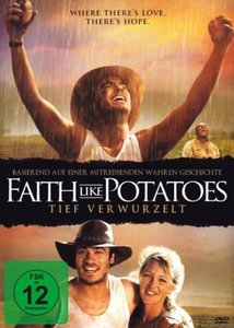 Faith Like Potatoes - Tief verwurzelt