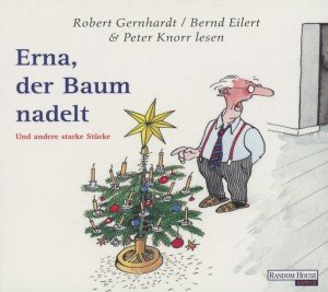 Erna,Der Baum Nadelt