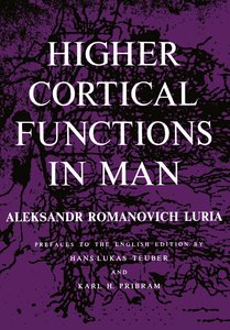 Higher Cortical Functions in Man