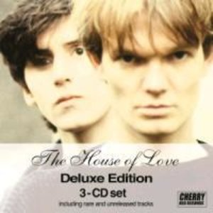 The House Of Love (Deluxe 3 CD Edition)