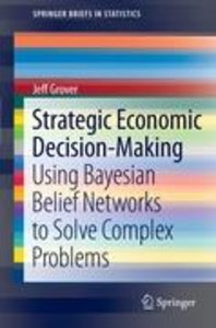 Strategic Economic Decision-Making