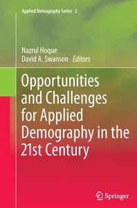 Opportunities and Challenges for Applied Demography in the 21st