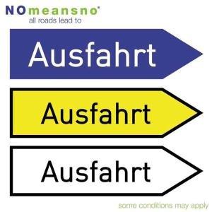 All Roads Lead To Ausfahrt