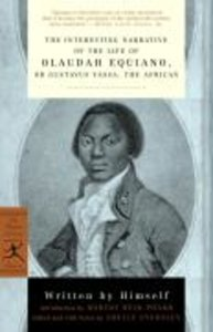 The Interesting Narrative of the Life of Olaudah Equiano: Or, Gu