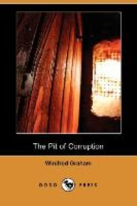 PIT OF CORRUPTION (DODO PRESS)