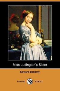 MISS LUDINGTONS SISTER (DODO P