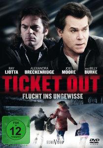 Ticket Out - Flucht ins Ungewisse