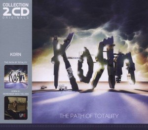 The Path Of Totality/Korn III-Remember Who You Are