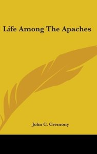 Life Among The Apaches