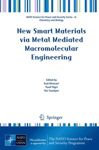 New Smart Materials via Metal Mediated Macromolecular Engineerin