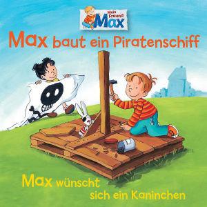 07: Max Baut Ein Piratenschiff/Wünscht Kaninchen