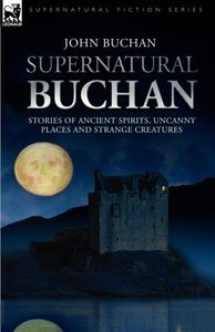 Supernatural Buchan - Stories of ancient spirits uncanny places