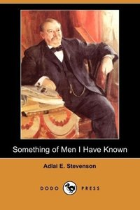 Something of Men I Have Known (Dodo Press)