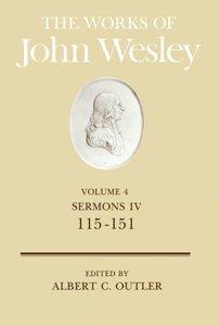 The Works of John Wesley Volume 4