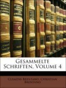 Gesammelte Schriften, Volume 4. VIERTER BAND