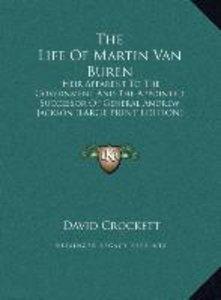 The Life Of Martin Van Buren