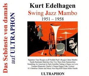 Edelhagen, K: Swing Jazz Mambo 1951-1958