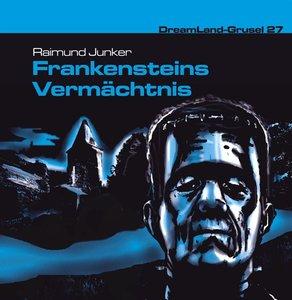 Dreamland Grusel 27. Frankensteins Vermächtnis